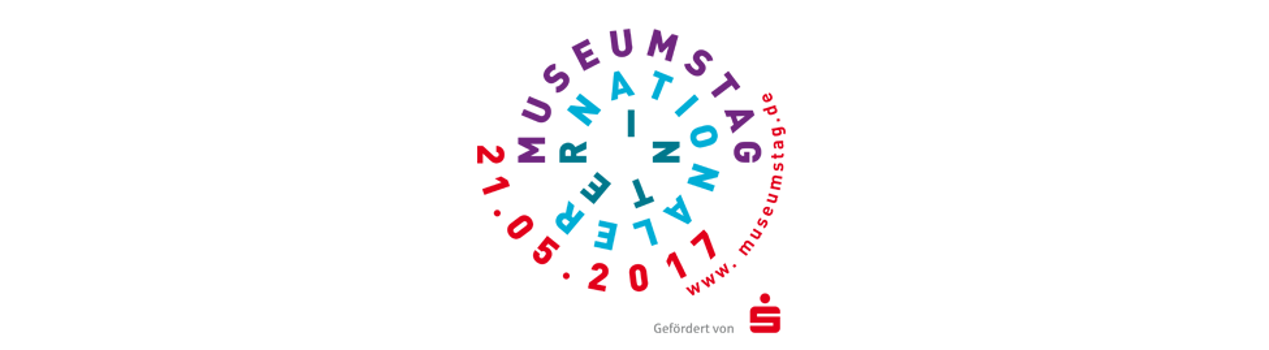 Internationaler Museumstag 2017
